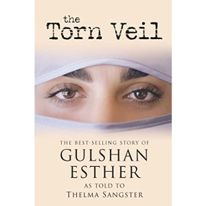 The Torn Veil: The Best-selling Story of Gulshan Esther
