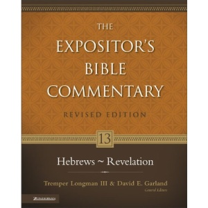 Hebrews-Revelation: 13 (Expositor's Bible Commentary)