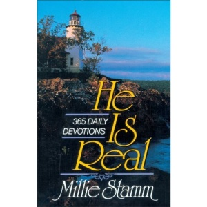 He Is Real: 365 Devotions