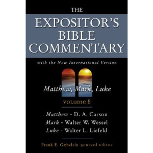 Expositor's Bible Commentary: With the New International Version of the Holy Bible: Matthew-Luke v. 8