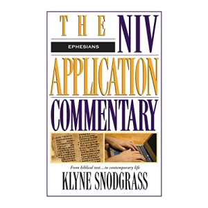 Ephesians (NIV Application Commentary)