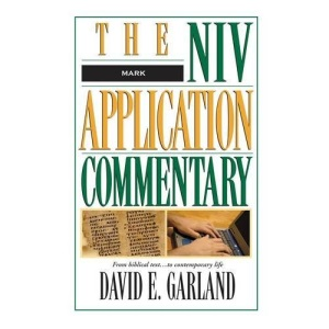 Mark (NIV Application Commentary)