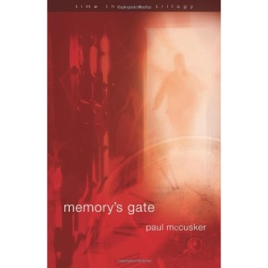 Memory's Gate (Time Thriller Trilogy)