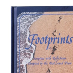 Footprints: Scripture with Reflections Inspired by the Best Loved Poem (Footprints Collection)