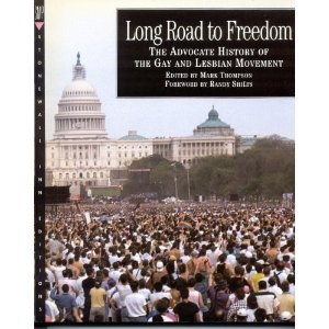 Long Road to Freedom: The Advocate History of the Gay and Lesbian Movement (Stonewall Inn Editions)