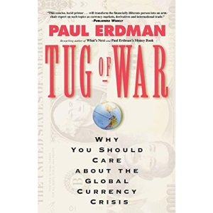 Tug of War: Why You Should Care about the Global Currency Crisis