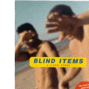 Blind Items: A (Love) Story