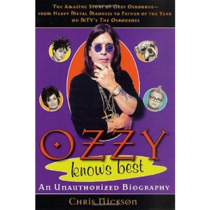 Ozzy Knows Best: An Unauthorized Biography