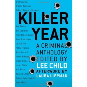 Killer Year: Stories to Die For... from the Hottest New Crime Writers