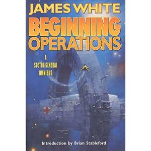 Beginning Operations (Sector General Novels (Paperback))
