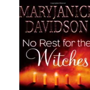 No Rest for the Witches: WITH The Majicka AND Voodoo Moon AND Breath of Magic AND Any Witch Way She Can: WITH ... Breath of Magic AND Any Witch Way She Can