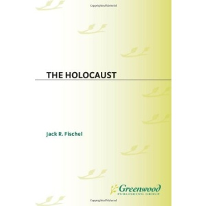 The Holocaust (Greenwood Press Guides to Historic Events of the Twentieth Century)