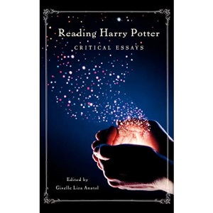 Reading Harry Potter: Critical Essays: 78 (Contributions to the Study of Popular Culture,)