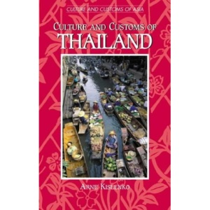 Culture and Customs of Thailand (Culture & Customs of Asia Series)
