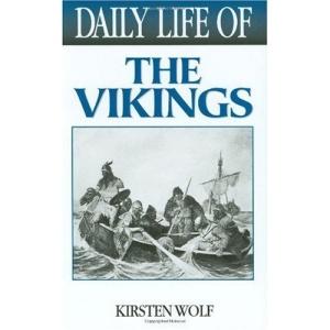 Daily Life of the Vikings (Greenwood Press Daily Life Through History Series)