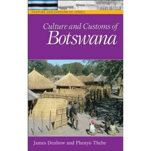 Culture and Customs of Botswana (Cultures and Customs of the World)