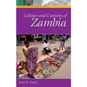 Culture and Customs of Zambia (Culture & Customs of Africa)