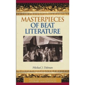 Masterpieces of Beat Literature (Greenwood Introduces Literary Masterpieces)