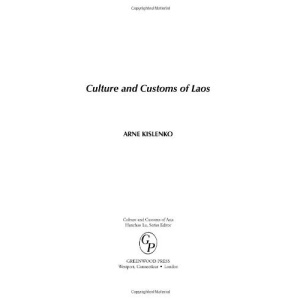 Culture and Customs of Laos (Culture & Customs of Asia)
