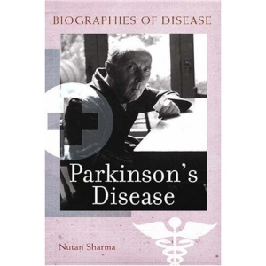 Parkinson's Disease (Greenwood Biographies of Disease Series)