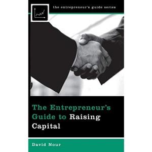 Entrepreneur's Guide to Raising Capital (Entrepreneur's Guides (Praeger))