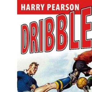 Dribble!: The Unbelievable Football Encyclopaedia