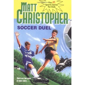 Soccer Duel (Matt Christopher Sports Classics)