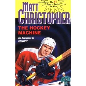 The Hockey Machine: 0032 (Matt Christopher Sports Classics)