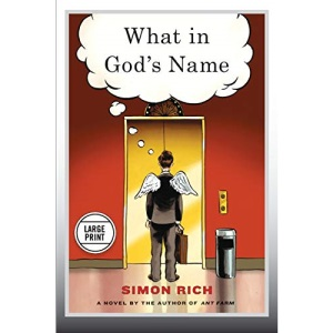What in God's Name: A Novel (Large Print Edition)