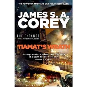 Tiamat's Wrath: 8 (Expanse)