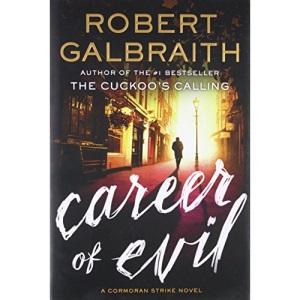 Career of Evil (Cormoran Strike Novel)