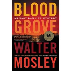 Blood Grove: 15 (Easy Rawlins)