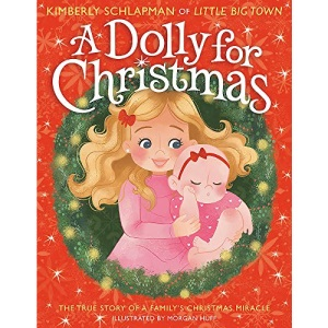 A Dolly for Christmas: The True Story of a Fa...