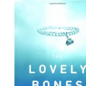 Lovely Bones: A Novel / Alice Sebold.