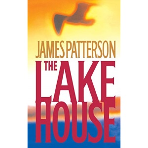 The Lake House (Patterson, James)
