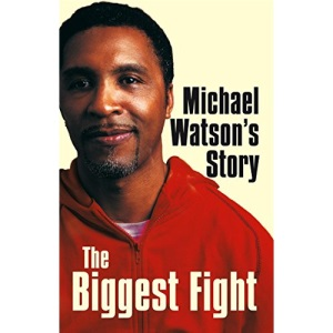 Michael Watson's Story: The Biggest Fight