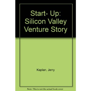 Start- Up: Silicon Valley Venture Story
