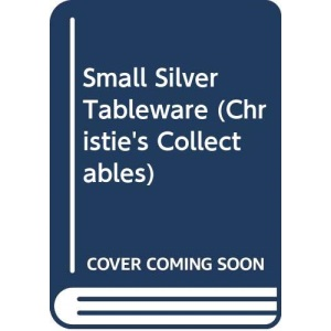 Christies Guide Silver Tblware (Christie's Collectables)