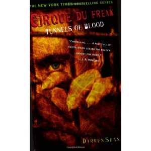Cirque Du Freak #3: Tunnels of Blood - Book 3 in the Saga of Darren Shan