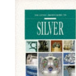 Little, Brown Guide to Silver