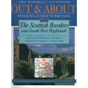 Scottish Borders and South West Highlands (Out & about walking guides to Great Britain)