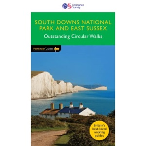 South Downs National Park & East Sussex Outstanding Circular Walks (Pathfinder Guides): PF67