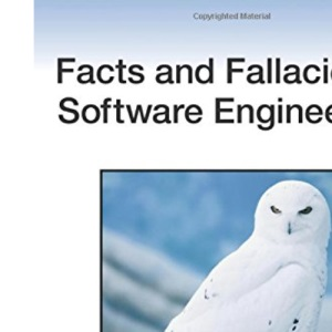 Facts and Fallacies of Software Engineering (Agile Software Development)
