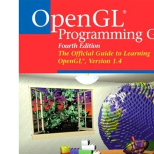 OpenGL Programming Guide: Version 1.4: The Official Guide to Learning OpenGL (Networking Technology)