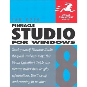 Pinnacle Studio 8 for Windows (Visual QuickStart Guides)