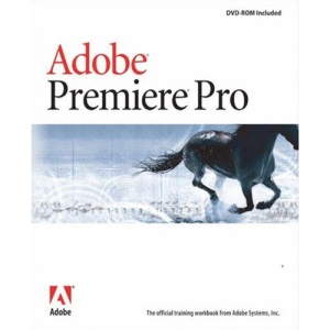 Adobe Premiere Pro Classroom in a Book (Classroom in a Book (Adobe))