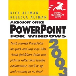 Microsoft Office Powerpoint 2003 for Windows: Visual QuickStart Guide (Visual QuickStart Guides)