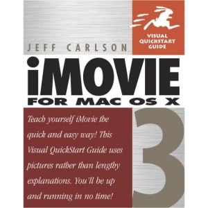 iMovie 3 for Mac OS X (Visual QuickStart Guides)