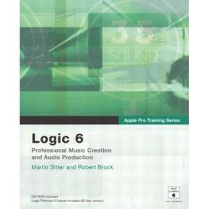 Logic 6 (Apple Pro Training Series)