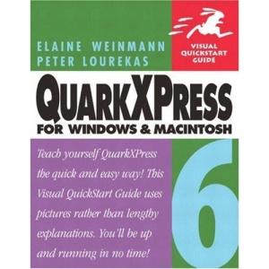 QuarkXPress 6 for Windows and Macintosh: Visual QuickStart Guide (Visual QuickStart Guides)